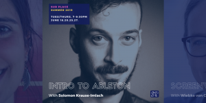 Introduction to Ableton Live @ Sur Place Media | Montréal | QC | CA