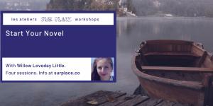 Start Your Novel @ Sur Place Media   Montréal   QC   CA