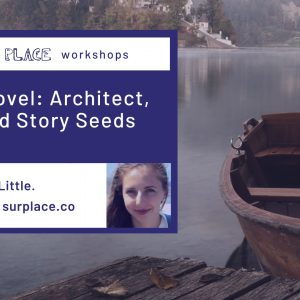 Start Your Novel: Architect, Gardener, and Story Seeds @ Sur Place Media | Montréal | QC | CA